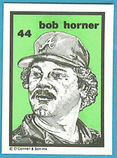 1984-1991 O'Connell & Son Ink Mini Print #44 Bob Horner (Braves)