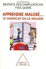 PEDAGOGIE - FORMATION / APPRENDRE MALGRE LE HANDICAP OU LA MALADIE   - 30 %