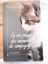 LA VIE PRIVEE DES ANIMAUX DE COMPAGNIE / MARC TRAVERSON