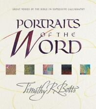 NEW - Portraits of the Word: Great Verses of the Bible in Expressive Calligraphy