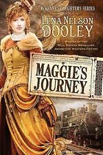 Maggie's Journey 1 by Lena Nelson Dooley (2011, Paperback)