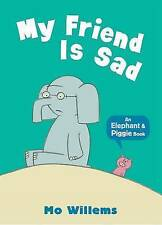 An Elephant & Piggie Book My Friend Is Sad By Mo Willems - New