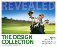 Design Collection Revealed(hc): Adobe Indesign Cs5, Photoshop, Eisner Reding, El