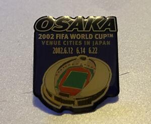 Rare World Cup Pin Badge Japan Korea 2002 Soccer Football Osaka Host City