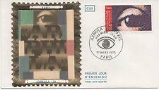 """FRANCE 1975.F.D.C.SOIE. ARPHILA 75 """" L'OEIL """". OBLITERATION:LE 1/3/75 PARIS"""