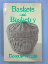 Baskets and Basketry by Wright, Dorothy Hardback Book The Fast Free Shipping
