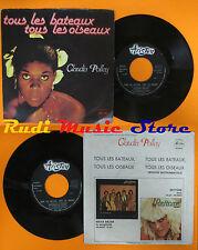LP 45 7'' CLAUDIA POLLEY Tous les bateaux oiseaux 1978 italy ARISTON cd mc dvd