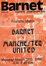 1981/82 Barnet v Manchester United, friendly - PERFECT CONDITION