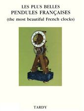 The most beautiful French clocks - Tardy