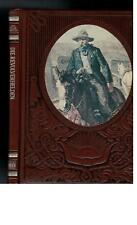 Der Wilde Westen Time Life Bücher   - Die Revolverhelden - 1980