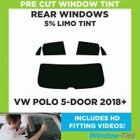 Pre Cut Window Tint - VW Polo 5-door Hatchback 2018+ - 5% Limo Rear