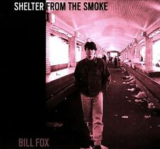 Bill Fox Shelter From the Smoke CD 23 Tracks Indie / Folk Rock / Lo Fi 2009