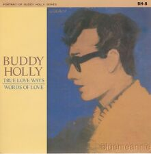 Buddy Holly & Crickets True Love Ways / Words Of Love UK 45 W/PS 1984 Reissue