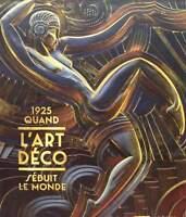 LIVRE/BOOK : ART DECO ( 1925 quand l'art deco séduit le monde )