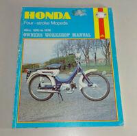Reparaturanleitung Honda Viertakt Mopeds 50 ccm - Baujahre 1970 bis 1978