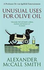 Unusual Uses For Olive Oil: A Von Igelfeld Novel (von Igelfeld Entertainments) b