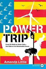 Power Trip LP: From Oil Wells to Solar Cells--Our Ride to the-ExLibrary
