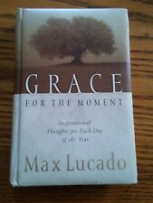 034 Grace For The Moment Inspirational Thoughts for Each Day Max Lucado HB Book
