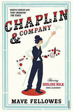 Chaplin and Company by Mave Fellowes (Paperback, 2014) New Book