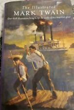 The Illustrated Works of Mark Twain by Mark Twain (2000, Hardcover)