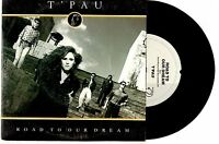 "T'PAU - ROAD TO OUR DREAM / TIME OF OUR LIVES - 7"" 45 VINYL RECORD PIC SLV 1988"