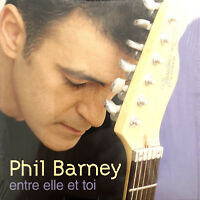 Phil Barney CD Single Entre Elle Et Moi - France (EX+/EX+)