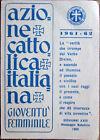 Tessera AZIONE CATTOLICA ITALIANA Gioventù Femminile 1961-62 - Acerra