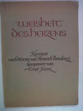 VOCAL SCORE Ernst Kunz Weisheit des herzens, pestalozz