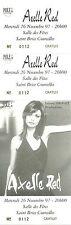 RARE / TICKET BILLET DE CONCERT LIVE - AXELLE RED A SAINT BRICE COURCELLES 1997
