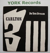 """CARLTON - Do You Dream - Excellent Condition 7"""" Single ffrr SNM 1"""