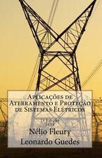 Aplicacoes de Aterramento e Protecao de Sistemas Eletricos by Eng Nelio B....