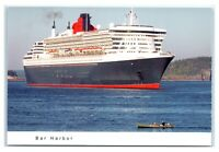 Postcard First Voyage to Maine - Queen Mary 2 Ship in Bar Harbor K4