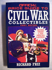 CIVIL WAR MILITARY PRICE GUIDE BOOK Metal Uniform Sword Knives Coins Flags