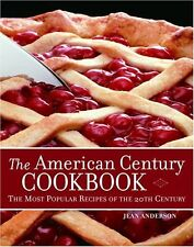 The American Century Cookbook: The Most Popular Re