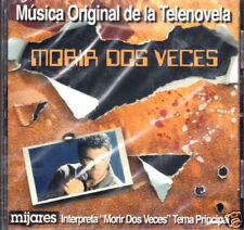 Morir Dos Veces  Musica Original de la Tevenovela (MIJARES) BRAND NEW SEALED  CD