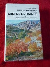 Guide du naturaliste dans le Midi de la France .II.La garrigue,le maquis...TTBE