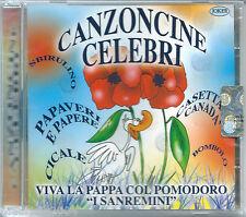 I Sanremini. Canzoncine Celebri. Viva la pappa col pomodoro (2004) CD NEW Cicale