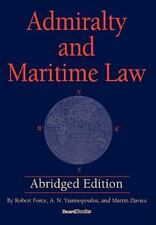 Admiralty and Maritime Law Abridged Edition: By Robert Force, A N Yiannopoulo...
