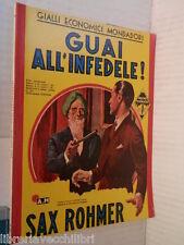 GUAI ALL INFEDELE Sax Rohmer Gialli Economici Mondadori 153 1939 libro romanzo