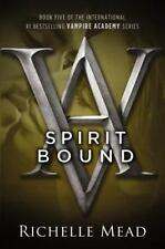 Vampire Academy #5: Spirit Bound by Richelle Mead (2011, Paperback)