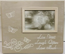"Live Well Laugh Often Love Much Wooden 6 x 4"" Standing Photo Frame Chic Shabby"