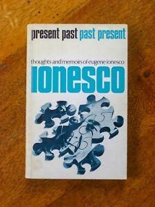 Present Past, Past Present: A Personal Memoir - Eugène Ionesco (Paperback, 1972)