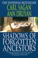 Shadows of Forgotten Ancestors the paperback book by Carl Sagan FREE SHIPPING