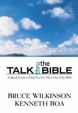 Talk Thru the Bible: A Quick Guide to Help You Get More Out of the Bible by Boa,