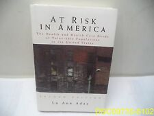 At Risk in America: The Health and Health Care Needs ISBN 9780787949860