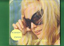 PATTY PRAVO LE CANZONI D'AMORE DIGIPACK CD NUOVO SIGILLATO