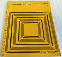 1968 KODAK Construction Materials for Photographic Processing Equipment