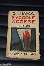 G. Luongo - Fiaccole accese - Edizione Clet - con dedica autografa