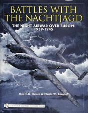 Battles with the Nachtjagd: The Night Airwar Over Europe 1939-1945 by Boiten