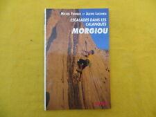 Escalades dans les Calanques - MORGIOU - Frisque & Lucchesi - 1992